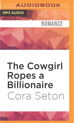 Cowgirl Ropes a Billionaire, The