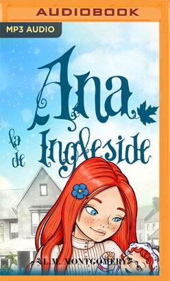 Ana, La De Ingleside (Narración en Castellano)