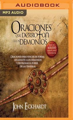 Oraciones Que Derrotan A Los Demonios (Narración en Castellano)