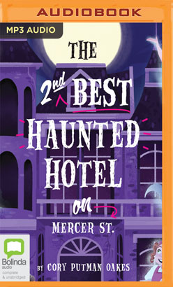Second-Best Haunted Hotel on Mercer Street, The