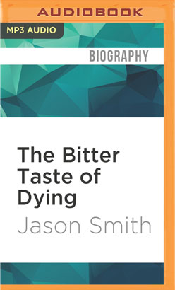 Bitter Taste of Dying, The