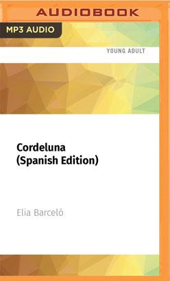 Cordeluna (Spanish Edition)