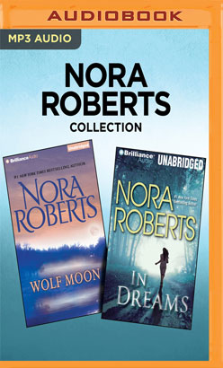 Nora Roberts Collection - Wolf Moon & In Dreams
