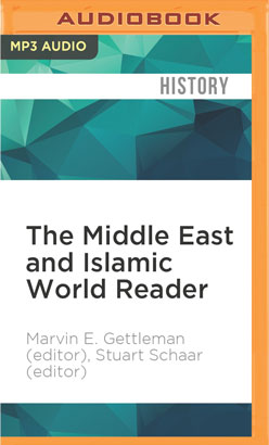 Middle East and Islamic World Reader, The