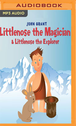 Littlenose the Magician & Littlenose the Explorer