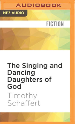 Singing and Dancing Daughters of God, The