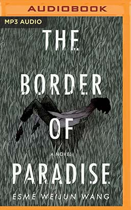 Border of Paradise, The