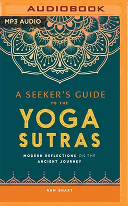 Seeker's Guide to the Yoga Sutras, A
