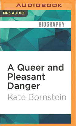 Queer and Pleasant Danger, A