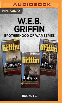 W.E.B. Griffin Brotherhood of War Series: Books 1-3