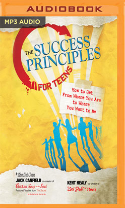 Success Principles for Teens, The
