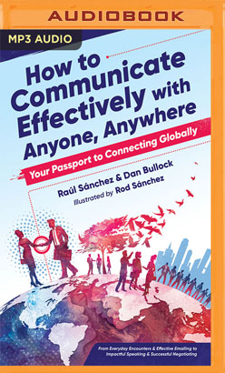 How to Communicate Effectively With Anyone, Anywhere