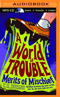 World of Trouble, A