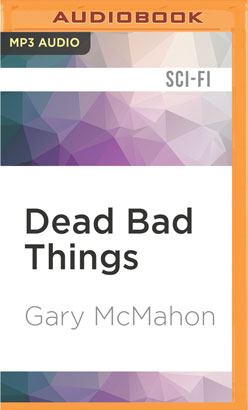 Dead Bad Things