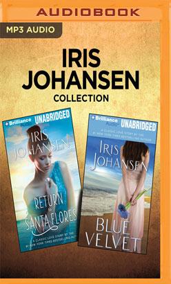 Iris Johansen Collection - Return to Santa Flores & Blue Velvet