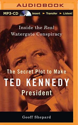 Secret Plot to Make Ted Kennedy President, The