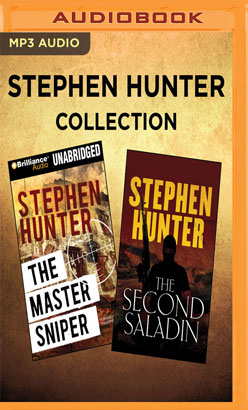 Stephen Hunter - Collection: The Master Sniper & The Second Saladin