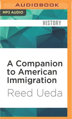 Companion to American Immigration, A