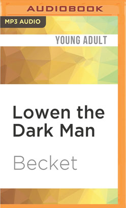 Lowen the Dark Man
