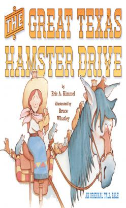 Great Texas Hamster Drive, The