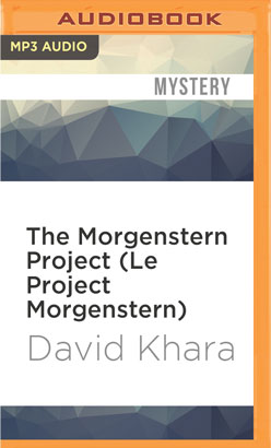 Morgenstern Project (Le Project Morgenstern), The
