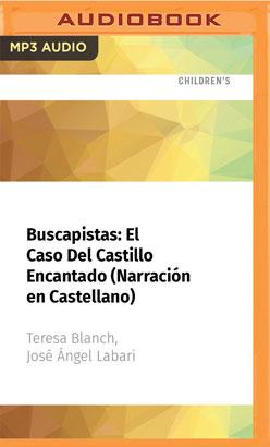 Buscapistas: El Caso Del Castillo Encantado (Narración en Castellano)