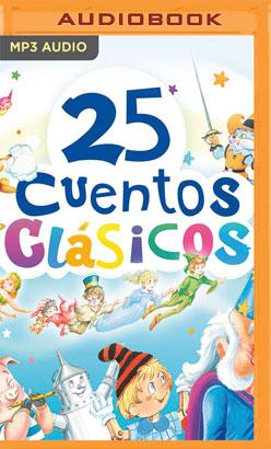 25 cuentos clásicos (Narración en Castellano)