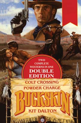 Buckskin Double: Colt Crossing/Powder Charge