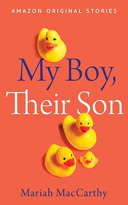 My Boy, Their Son