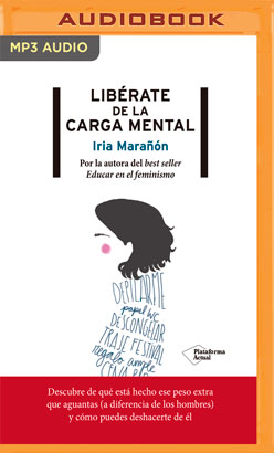 Libérate de la carga mental (Narración en Castellano)