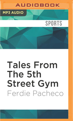 Tales From The 5th Street Gym