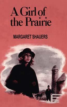 Girl of the Prairie, A