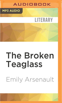 Broken Teaglass, The