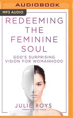 Redeeming the Feminine Soul