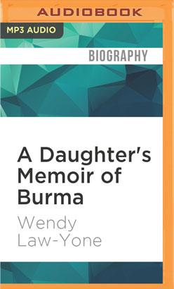 Daughter's Memoir of Burma, A