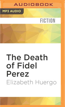 Death of Fidel Perez, The