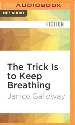 Trick Is to Keep Breathing, The