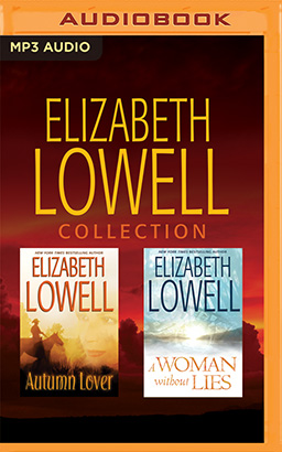 Elizabeth Lowell - Collection: A Woman Without Lies & Autumn Lover