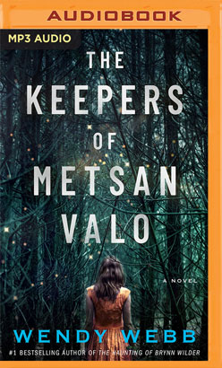 Keepers of Metsan Valo, The
