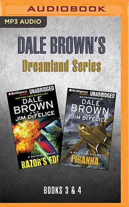 Dale Brown's Dreamland Series: Books 3-4