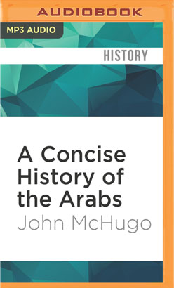 Concise History of the Arabs, A
