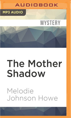 Mother Shadow, The
