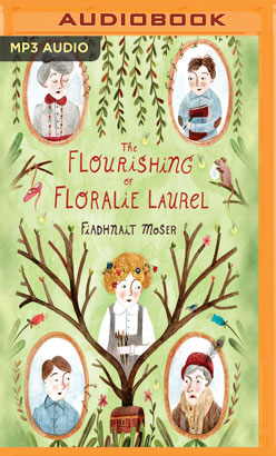 Flourishing of Floralie Laurel, The