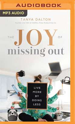 Joy of Missing Out, The