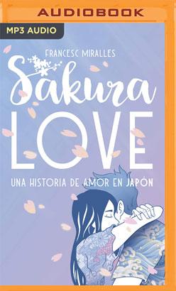 Sakura Love (Spanish Edition)