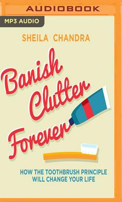 Banish Clutter Forever