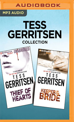 Tess Gerritsen Collection - Thief of Hearts & Keeper of the Bride