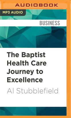 Baptist Health Care Journey to Excellence, The