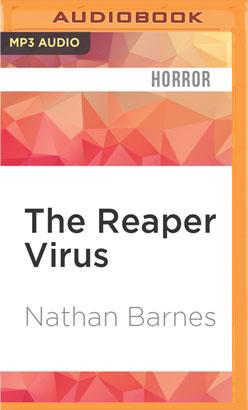 Reaper Virus, The