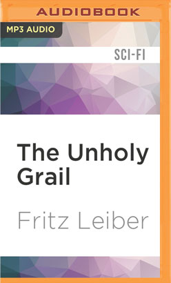 Unholy Grail, The